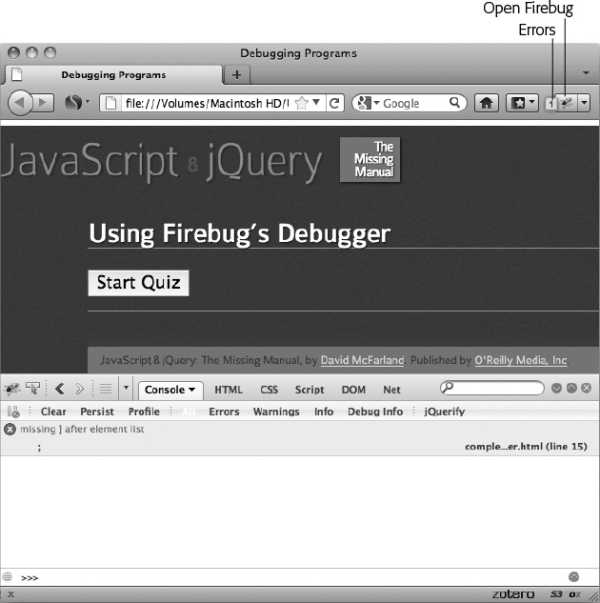 The Firebug console is the first stop for tracking down syntax and runtime errors that bring a script to its knees