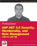 Professional ASP.NET 3.5 Security, Membership, and Role Management with C# and VB (Wrox Programmer to Programmer)