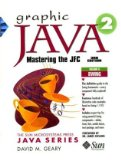 Graphic Java 2, Volume 2, Swing (3rd Edition) (Sun Microsystems Press Java Series) (2 Book Set)