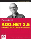 Professional ADO.NET 3.5 with LINQ and the Entity Framework (Wrox Programmer to Programmer)