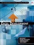 Professional Excel Development: The Definitive Guide to Developing Applications Using Microsoft Excel, VBA, and .