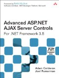Advanced ASP.NET AJAX Server Controls For .NET Framework 3.5 (Microsoft .Net Development Series)