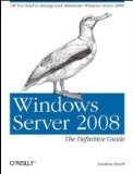 Windows Server 2008: The Definitive Guide
