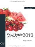 Visual Studio 2010, .NET 4.0 y ALM (Spanish Edition