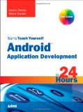 Sams Teach Yourself Android Application Development in 24 Hours (Sams Teach Yourself -- Hours