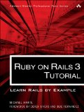 Ruby on Rails 3 Tutorial: Learn Rails by Example (Addison-Wesley Professional Ruby Series