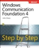Windows Communication Foundation 4 Step by Step (Step By Step (Microsoft